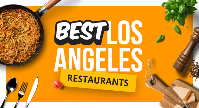 Best Los Angeles Restaurants