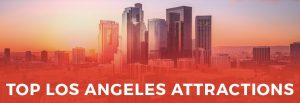 Top Los Angeles Attractions